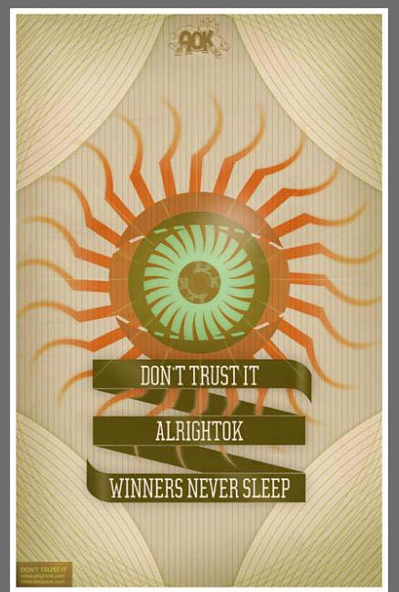"ALRIGHTOK ""Don't Trust It"" series poster"