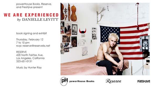 "Reserve/Freshjive present: Danielle Levitt ""We Are Experienced"""