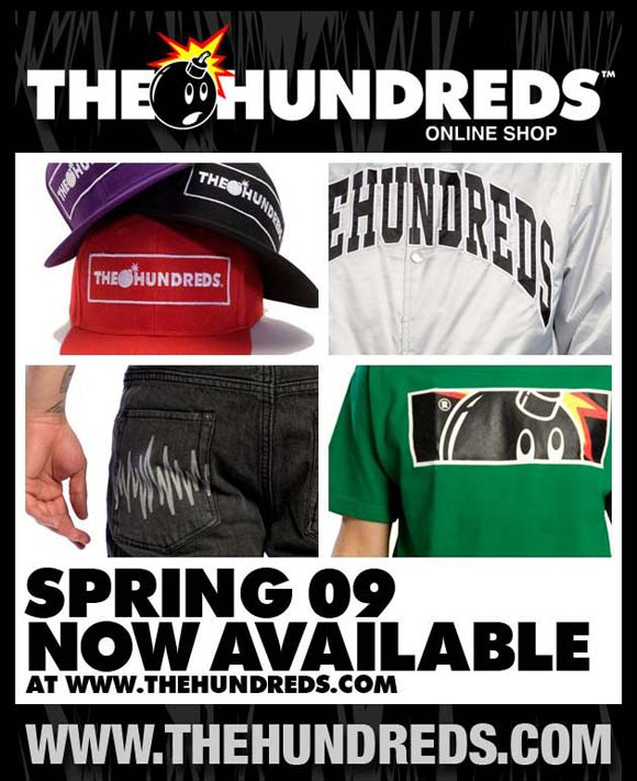 The Hundreds Spring '09 Now Available flyer