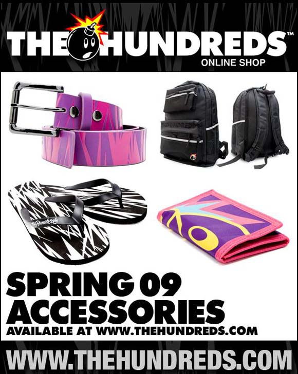 The Hundreds Spring '09 Accessories