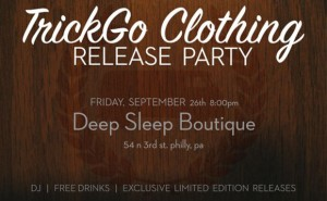 TrickGo Clothing Release Party