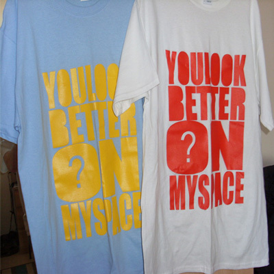 "WhyMe ""You Look Better on Myspace"" tee"